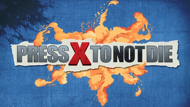 Press X to Not Die – EN